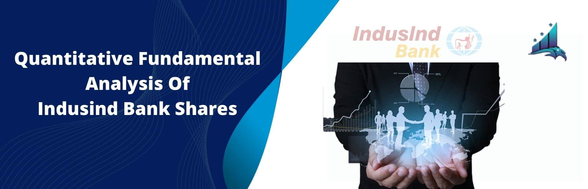 Quantitative Fundamental Analysis of Indusind Bank Shares